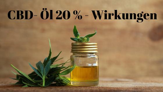 CBD- Öl 20 % Wirkung und Qualität